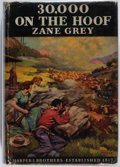 Books:Literature 1900-up, Zane Grey. 30,000 on the Hoof. Harper & BrothersPublishers, 1940. First edition. Publisher's original binding a...