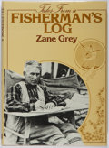 Books:Biography & Memoir, Zane Grey. PRESENTATION COPY FROM LOREN GREY. Tales From aFisherman's Log. Hodder and Stoughton, 1978. First ed...