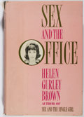Books:Americana & American History, Helen Gurley Brown. Sex and the Office. Bernard GeisAssociates, 1964. First printing. Publisher's original bind...