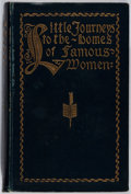 Books:Americana & American History, Elbert Hubbard. Little Journeys to the Homes of FamousWomen. G. P. Putnam's Sons, 1900. Later printing. Illustr...