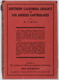 Books:Americana & American History, R. T. Hill. Southern California Geology and Los AngelesEarthquakes. Southern California Academy of Sciences, 19...