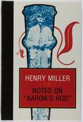 """Books:Books about Books, Henry Miller. AUTHOR'S COPY. Notes on """"Aaron's Rod"""". BlackSparrow, 1980. First edition, one of 750 copies. Instea..."""