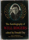Books:Biography & Memoir, [Will Rogers]. INSCRIBED. [Donald Day, editor]. TheAutobiography of Will Rogers. Houghton Mifflin, [1949].Oklahoma...
