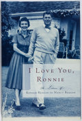 Books:Biography & Memoir, Nancy Reagan. SIGNED. I Love You, Ronnie. Random House,[2000]. First edition. Signed by First Lady Nancy Reagan o...