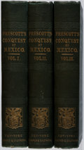 Books:World History, William H. Prescott. History of the Conquest of Mexico.Harper, 1843. First American edition, first printing of all ...(Total: 3 Items)