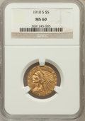 Indian Half Eagles, 1910-S $5 MS60 NGC....