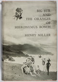 Books:Literature 1900-up, Henry Miller. INSCRIBED. Big Sur and the Oranges of HieronymusBosch. New Directions, [1957]. First edition. Inscr...