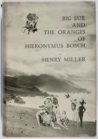 Henry Miller. INSCRIBED. Big Sur and the Oranges of Hieronymus Bosch. New Directions, [1957]. F