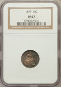 Proof Seated Dimes: , 1879 10C PR67 NGC. NGC Census: (11/3). PCGS Population (8/0).Mintage: 1,100. Numismedia Wsl. Price for problem free NGC/PC...