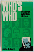 Books:Horror & Supernatural, Mike Ashley. SIGNED. Who's Who in Horror and FantasyFiction. Taplinger, 1978. First American edition, first pri...