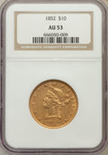 Liberty Eagles: , 1852 $10 AU53 NGC. NGC Census: (102/273). PCGS Population (29/44).Mintage: 263,106. Numismedia Wsl. Price for problem free...