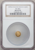 California Fractional Gold, 1878/6 25C Indian Round 25 Cents, BG-883, High R.4, MS65 ProoflikeNGC....