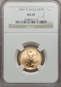 Modern Bullion Coins, 2007-W $10 Quarter-Ounce Gold Eagle MS69 NGC. NGC Census:(1161/2540). PCGS Population (963/561). Numismedia Wsl. Price fo...