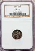 Proof Three Cent Nickels: , 1881 3CN PR65 NGC. NGC Census: (288/297). PCGS Population(328/308). Mintage: 3,575. Numismedia Wsl. Price for problemfree...