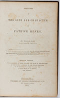 Books:Biography & Memoir, [Patrick Henry, subject]. William Wirt. Sketches of the Life andCharacter of Patrick Henry. Cowperthwait, 1841. Rev...