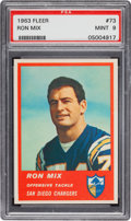 Football Cards:Singles (1960-1969), 1963 Fleer Ron Mix #73 PSA Mint 9 - Only Two Higher! ...