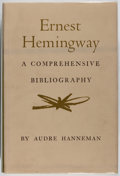 Books:Reference & Bibliography, Audre Hanneman. Ernest Hemingway: A ComprehensiveBibliography. Princeton University Press, 1967. Firstedition....
