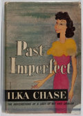 Books:Biography & Memoir, Ilka Chase. INSCRIBED. Past Imperfect. Doubleday, Doran& Company, Inc., 1942. First edition. Inscribed by the a...