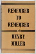 Books:Literature 1900-up, Henry Miller. INSCRIBED. Remember to Remember. The GreyWalls Press, 1952. First English edition. Inscribed by M...
