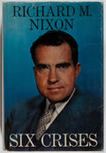 Books:Americana & American History, Richard M. Nixon. INSCRIBED. Six Crises. Doubleday &Company, 1962. First edition. Inscribed by Nixon on the FE...