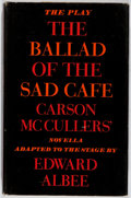 Books:Literature 1900-up, Edward Albee. INSCRIBED. The Ballad of the Sad Café. CarsonMcCullers' Novella Adapted to the Stage by Edward Albee...