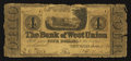 Obsoletes By State:Ohio, West Union, OH- The Bank of West Union $4 June 21, 1838. ...