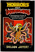 Books:Books about Books, [Jerry Weist]. [Arkham House Bibliography]. Sheldon Jaffery.SIGNED. Horrors and Unpleasantries. ABibliographica...
