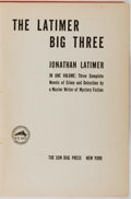 Books:Mystery & Detective Fiction, Jonathan Latimer. The Latimer Big Three. The Sun Dial Press,1940. First collected edition. Publisher's cloth. B...