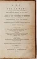 Books:Americana & American History, Henry Trumbull. History of the Indian Wars: To Which is Prefixeda Short Account of the Discovery of America by Columbus...