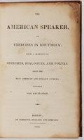 Books:Literature Pre-1900, [William B. Fowle]. The American Speaker or Exercises inRhetorick. Cummings, Hilliard, and Company, 1826. First...