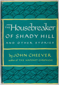 Books:Literature 1900-up, John Cheever. INSCRIBED. The Housebreaker of Shady Hill andOther Stories. Harper & Brothers, 1958. First editio...