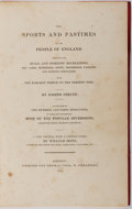 Books:Sporting Books, Joseph Strutt. The Sports and Pastimes of the People of England. Printed for Thomas Tegg, 1831. Early revised ed...