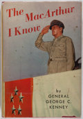 Books:Biography & Memoir, General George Kenney. SIGNED. The MacArthur I Know. Duell,Sloan and Pearce, 1951. First edition. Signed by the...