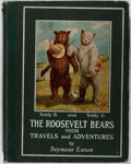 Books:Children's Books, Seymour Eaton. The Roosevelt Bears. Their Travels and Adventures. Edward Stern & Company, 1906. First edition. I...