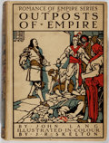 Books:Literature 1900-up, John Lang. Romance of Empire. Outposts of Empire Illustrated by J. K. Skelton. T. C. & E. C. Jack, 1908. First e...