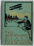 Books:Children's Books, James Otis. The Aeroplane at Silver Fox Farm. Thomas Y.Crowell Company, 1911. First edition. Illustrated. Publi...