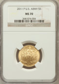 Modern Issues, 2011-P $5 U.S. Army Five Dollar MS70 NGC. NGC Census: (0). PCGSPopulation (139). (#506170)...