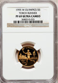 Modern Issues: , 1995-W G$5 Olympic/Torch Runner Gold Five Dollar PR69 Ultra CameoNGC. NGC Census: (11/0). PCGS Population (2398/152). Num...