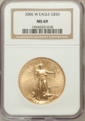 Modern Bullion Coins, 2006-W $50 One-Ounce Gold Eagle MS69 NGC. NGC Census: (2763/2936).PCGS Population (3018/508). (#89989)...