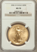 Modern Bullion Coins, 2006-W $50 One-Ounce Gold Eagle MS70 NGC. NGC Census: (2936). PCGSPopulation (508). (#89989)...