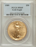Modern Bullion Coins: , 1989 G$50 One-Ounce Gold Eagle MS69 PCGS. PCGS Population (582/9). NGC Census: (736/5). Mintage: 415,790. Numismedia Wsl. P...