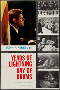 "John F. Kennedy: Years of Lightning, Day of Drums (Embassy, 1965). One Sheet (27"" X 41""). Documentary"