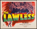 "Movie Posters:Drama, The Lawless (Paramount, 1950). Half Sheet (22"" X 28"") Style B. Drama.. ..."
