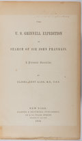Books:Americana & American History, Elisha Kent Kane. The U.S. Grinnell Expedition in Search of SirJohn Franklin. A Personal Narrative. Harper & Br...
