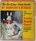 Books:Children's Books, Thornton W. Burgess. INSCRIBED. The Adventures of Danny MeadowMouse. Little, Brown and Company, 1945. First edi...