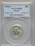 Barber Dimes: , 1916-S 10C MS64 PCGS. PCGS Population (84/41). NGC Census: (66/61).Mintage: 5,820,000. Numismedia Wsl. Price for problem f...