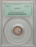 Seated Half Dimes: , 1871 H10C MS63 PCGS. PCGS Population (73/134). NGC Census:(90/170). Mintage: 1,873,960. Numismedia Wsl. Price for problem ...