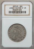Bust Half Dollars: , 1819/8 50C Large 9 VF25 NGC. O-102. PCGS Population (9/182).(#6119). From The Grand Canyon Collect...