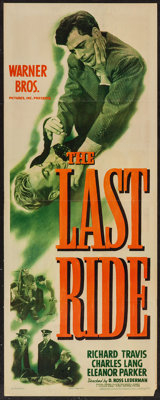 """The Last Ride (Warner Brothers, 1944). Insert (14"""" X 36""""). Crime"""