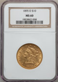 Liberty Eagles: , 1895-O $10 MS60 NGC. NGC Census: (78/290). PCGS Population(46/201). Mintage: 98,000. Numismedia Wsl. Price for problem fre...